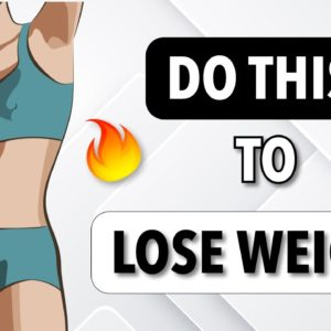 DO THIS TO LOSE WEIGHT - 5 BEST EXERCISES TO BURN CALORIES